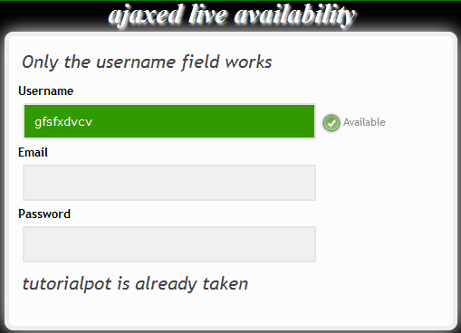 ajax live request page 11+Example Ajax Auto Check Availability Username in PHP